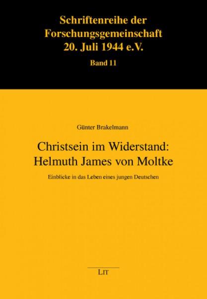 Christsein im Widerstand: Helmuth James von Moltke