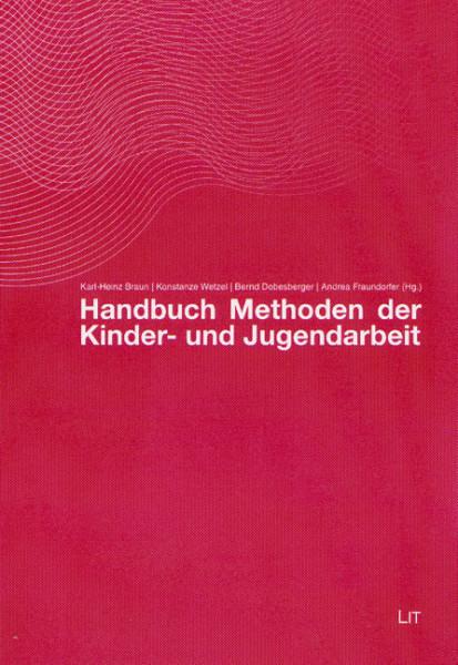 Handbuch Methoden der Kinder- und Jugendarbeit