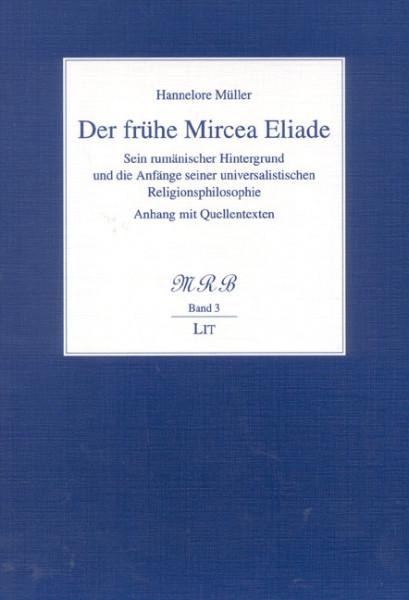 Der frühe Mircea Eliade