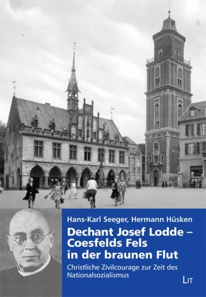 Dechant Josef Lodde - Coesfelds Fels in der braunen Flut