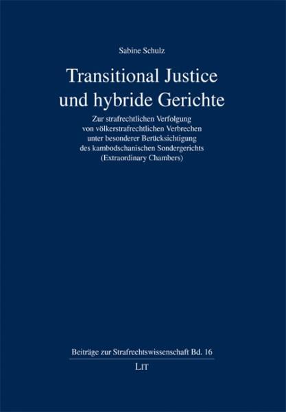 Transitional Justice und hybride Gerichte