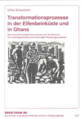 Transformationsprozesse in der Elfenbeinküste und in Ghana