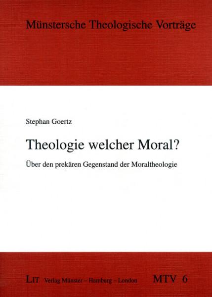 Theologie welcher Moral?
