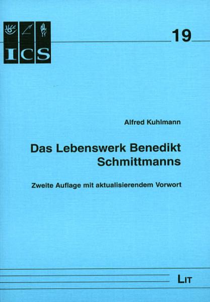 Das Lebenswerk Benedikt Schmittmanns