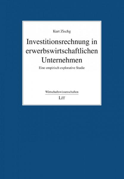 Investitionsrechnung in erwerbswirtschaftlichen Unternehmen
