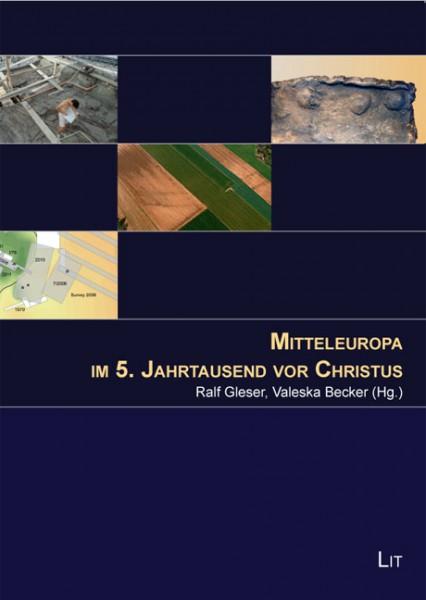 Mitteleuropa im 5. Jahrtausend vor Christus