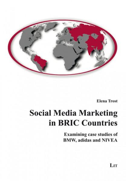 Social Media Marketing in BRIC Countries