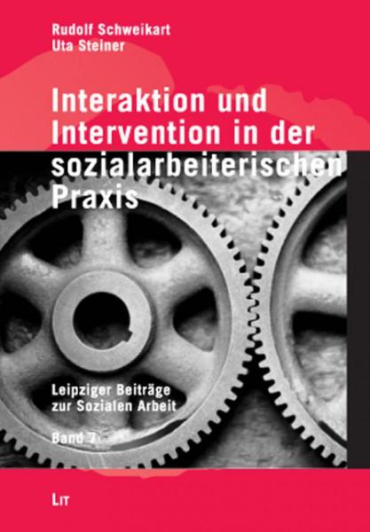 Interaktion und Intervention in der sozialarbeiterischen Praxis