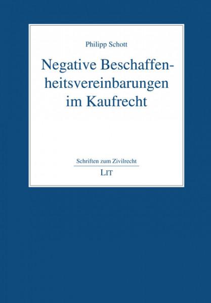 Negative Beschaffenheitsvereinbarungen im Kaufrecht