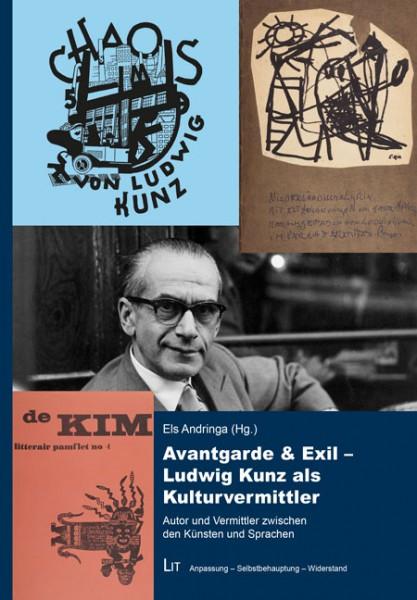 Avantgarde & Exil - Ludwig Kunz als Kulturvermittler