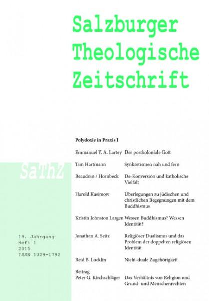 Salzburger Theologische Zeitschrift. 19. Jahrgang, 1. Heft 2015