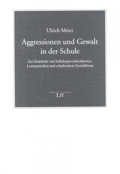 Aggressionen und Gewalt in der Schule