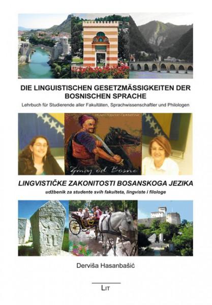 Die linguistischen Gesetzmäßigkeiten der bosnischen Sprache