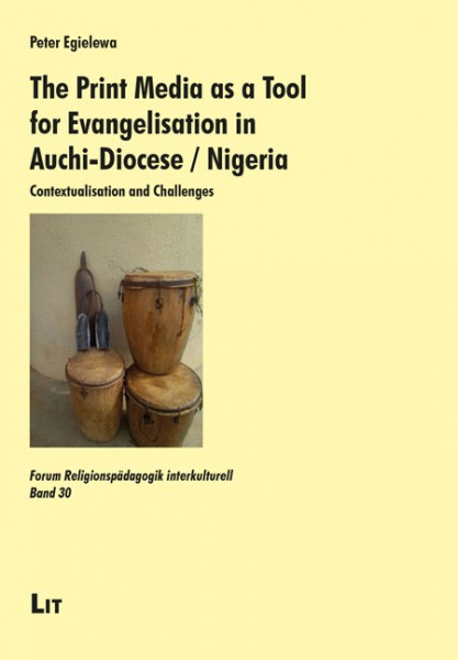 The Print Media as a Tool for Evangelisation in Auchi-Diocese / Nigeria