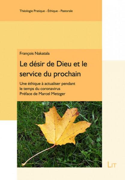 Le désir de Dieu et le service du prochain