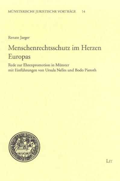 Menschenrechtsschutz im Herzen Europas