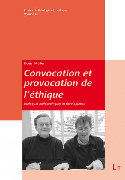 Convocation et provocation de l'éthique