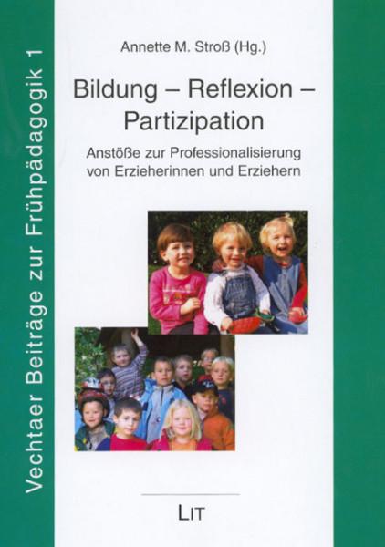 Bildung - Reflexion - Partizipation