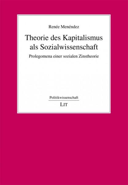Theorie des Kapitalismus als Sozialwissenschaft