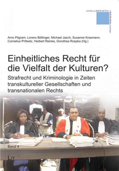 Einheitliches Recht für die Vielfalt der Kulturen?