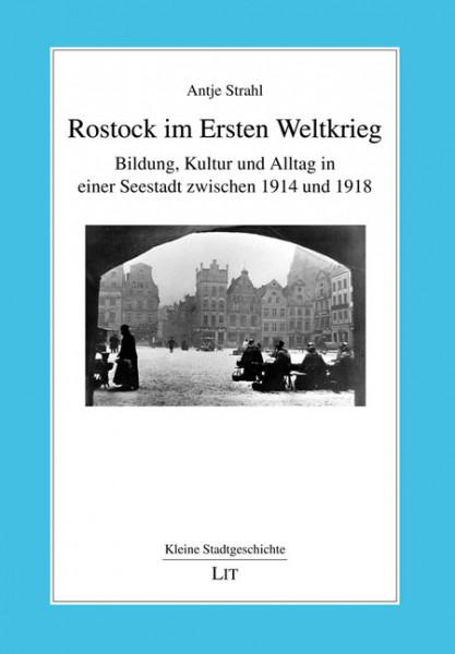 Rostock im Ersten Weltkrieg