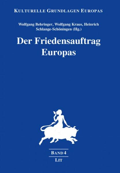 Der Friedensauftrag Europas