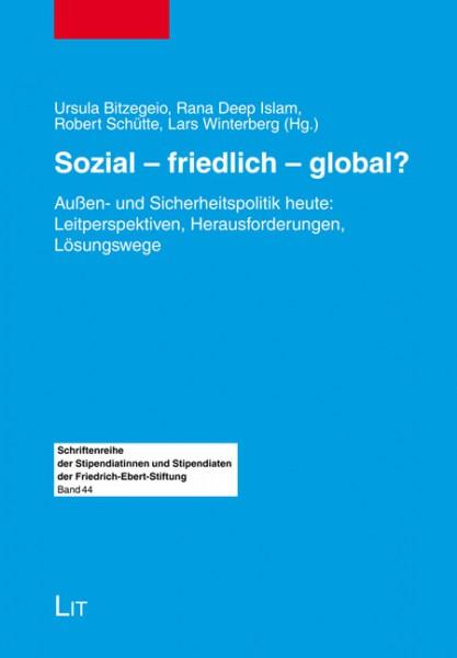 Sozial - friedlich - global?