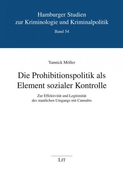 Die Prohibitionspolitik als Element sozialer Kontrolle