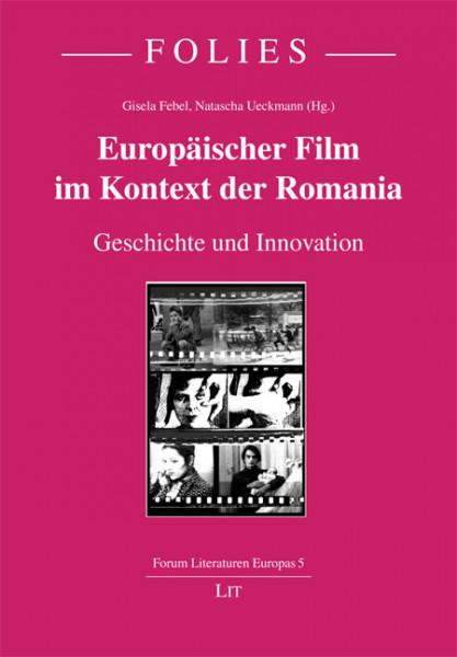 Europäischer Film im Kontext der Romania