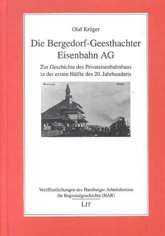 Die Bergedorf-Geesthachter Eisenbahn AG