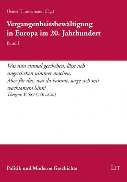 Vergangenheitsbewältigung in Europa im 20. Jahrhundert