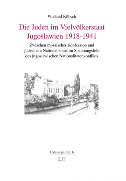 Die Juden im Vielvölkerstaat Jugoslawien 1918-1941