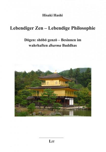 Lebendiger Zen – Lebendige Philosophie