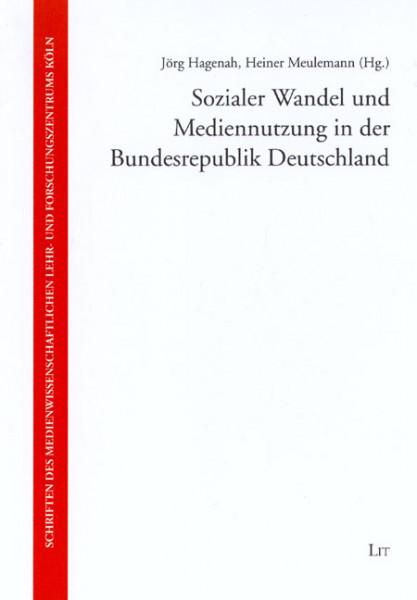 Sozialer Wandel und Mediennutzung in der Bundesrepublik Deutschland