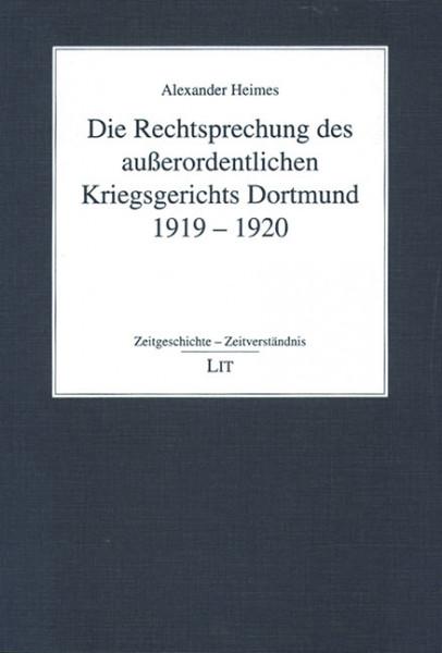 Die Rechtsprechung des außerordentlichen Kriegsgerichts Dortmund 1919-1920