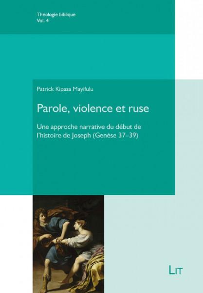 Parole, violence et ruse