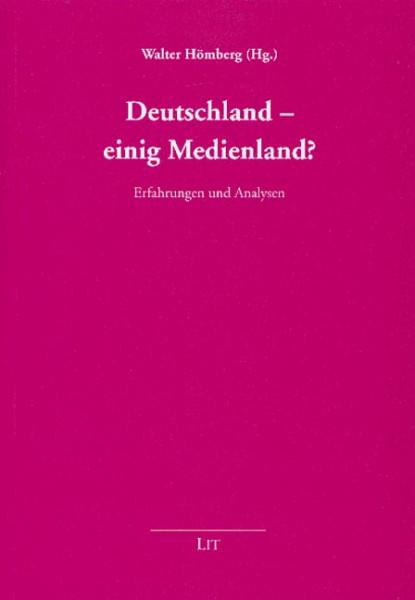 Deutschland - einig Medienland?