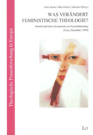 Was verändert Feministische Theologie?