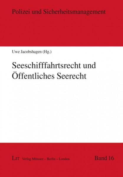 Seeschifffahrtsrecht und Öffentliches Seerecht