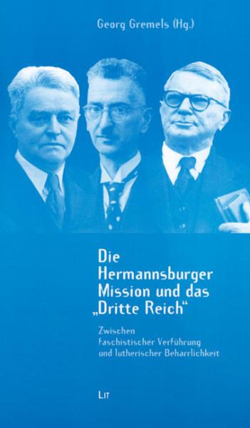 """Die Hermannsburger Mission und das """"Dritte Reich"""""""