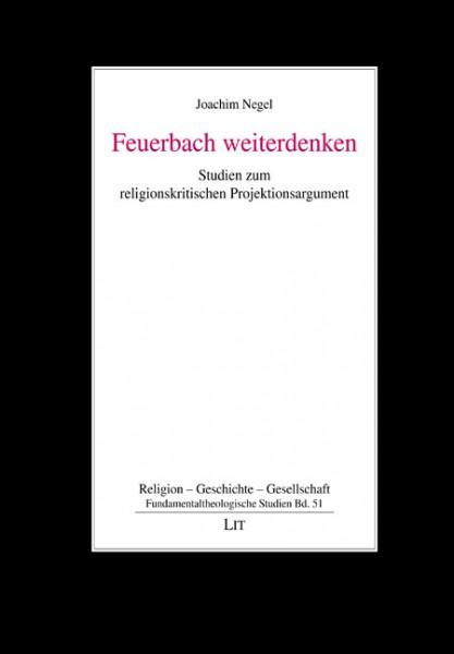 Feuerbach weiterdenken