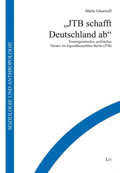 """""""JTB schafft Deutschland ab"""""""