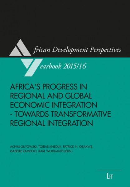 Africa's Progress in Regional and Global Economic Integration - Towards Transformative Regional Integration