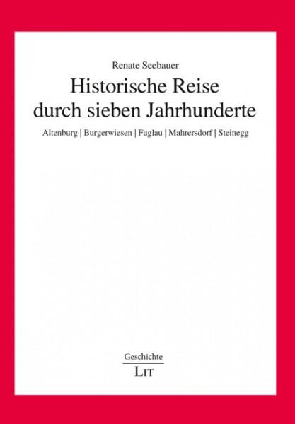 Historische Reise durch sieben Jahrhunderte
