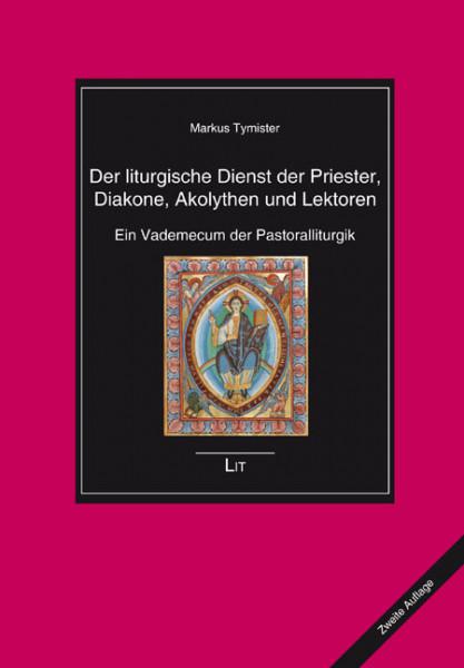 Der liturgische Dienst der Priester, Diakone, Akolythen und Lektoren