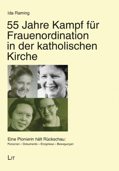 55 Jahre Kampf für Frauenordination in der katholischen Kirche