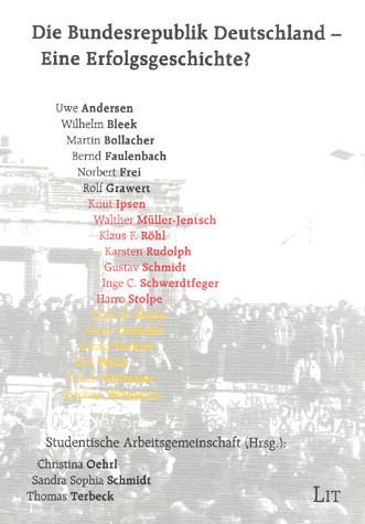 Die Bundesrepublik Deutschland - Eine Erfolgsgeschichte?