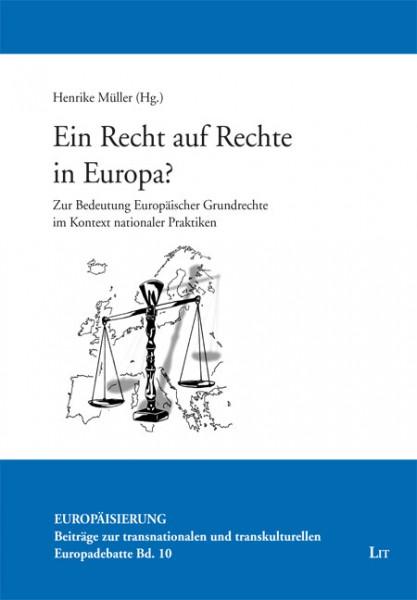 Ein Recht auf Rechte in Europa?