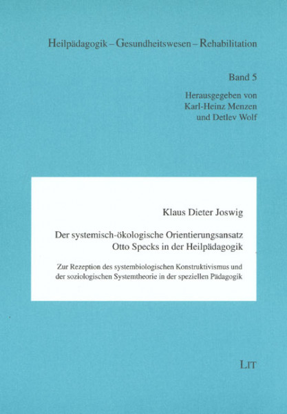Der systemisch-ökologische Orientierungsansatz Otto Specks in der Heilpädagogik