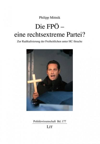 Die FPÖ - eine rechtsextreme Partei?